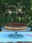 Tarta Tres Chocolates y cumpleaños de Marta